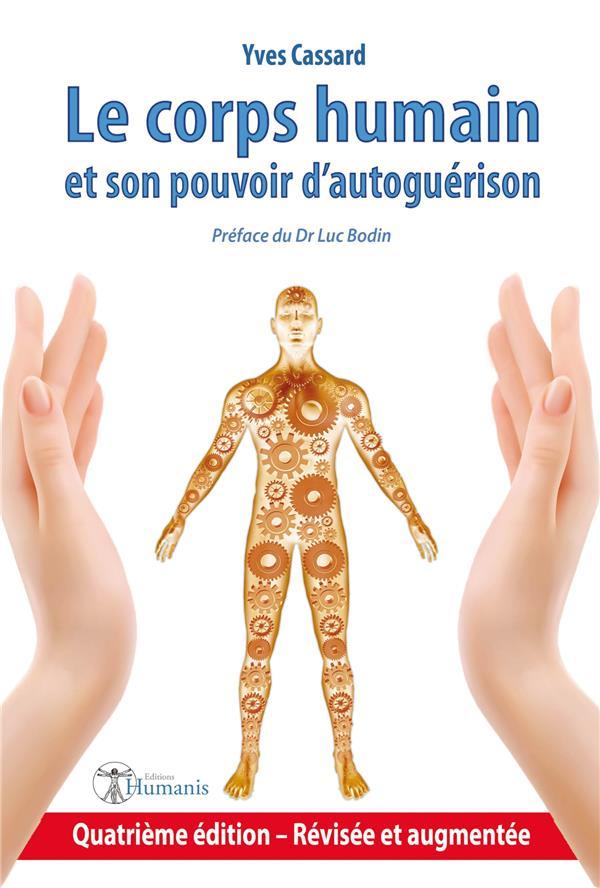Le corps humain et son pouvoir d'autoguérison (4e édition)