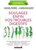 Vente Livre Numérique : Soulagez enfin vos troubles digestifs  - Caroline Gayet