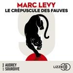 Vente AudioBook : Le Crépuscule des fauves  - Marc Levy