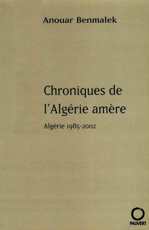 Chroniques de l'Algérie amère
