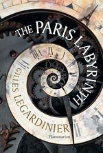 Vente EBooks : The Paris Labyrinth  - Gilles Legardinier