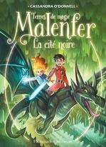 Vente Livre Numérique : Malenfer - Terres de magie (Tome 7) - La cité noire  - Cassandra O'Donnell