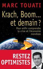 Krach, boom... et demain ?  - Marc Touati