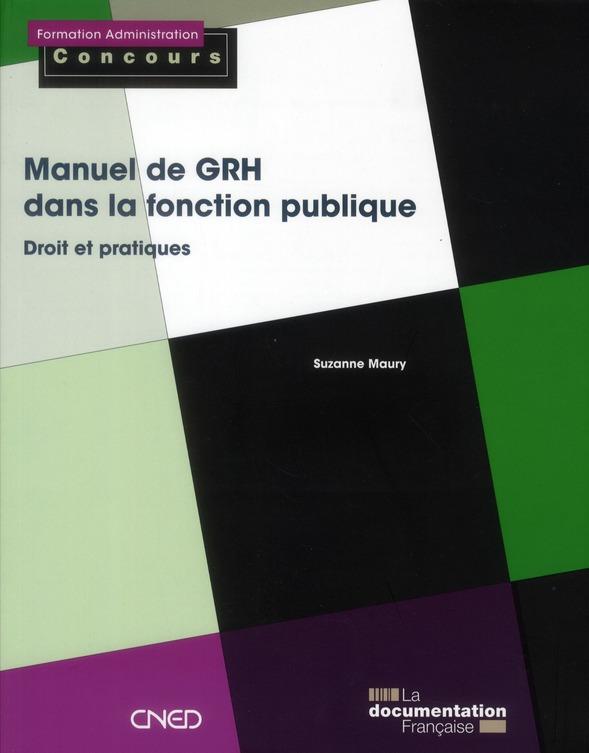 Manuel de GRH dans la fonction publique ; droit et pratiques