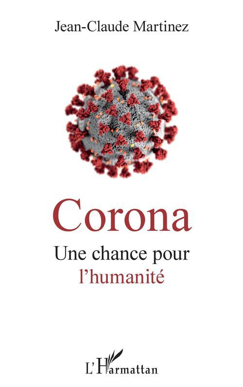 Corona, une chance pour l'humanité