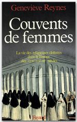 Couvents de femmes  - Geneviève Reynes
