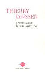 Vente Livre Numérique : Vivre le cancer du sein... autrement  - Thierry Janssen