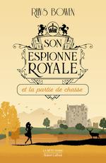 Vente EBooks : Son Espionne royale et la partie de chasse - Tome 3  - Rhys BOWEN