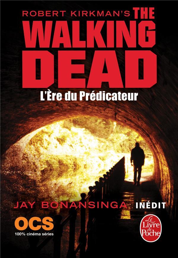 The walking dead T.5 ; l'ère du prédicateur