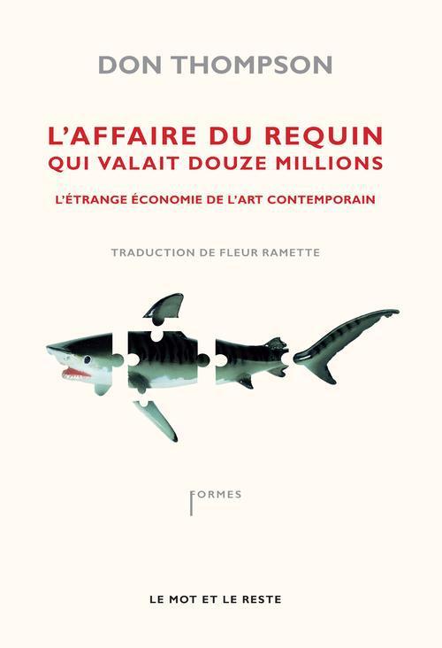 L'affaire du requin qui valait 12 millions de dollars ; l'étrange économie de l'art contemporain