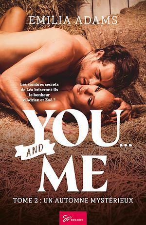 Vente E-Book :                                    You... and Me - Tome 2 - Emilia Adams