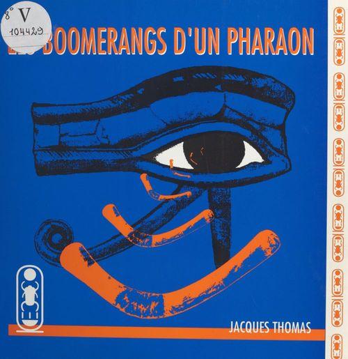 Les boomerangs d un pharaon