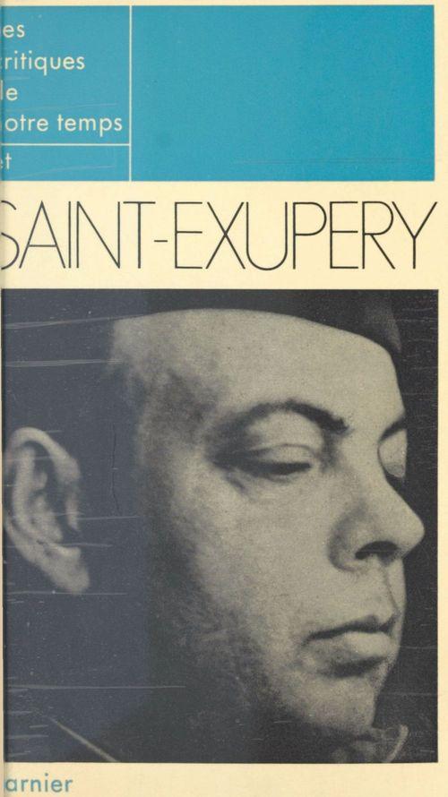 Les critiques de notre temps et Saint-Exupéry