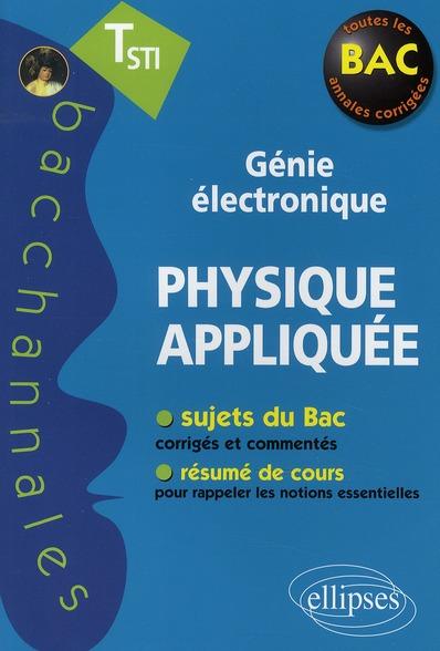Physique Appliquee Terminale Sti Genie Electronique Nouvelle Edition