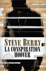Vente Livre Numérique : La Conspiration Hoover  - Steve Berry
