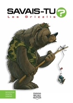 Vente Livre Numérique : Savais-tu? - En couleurs 19 - Les Grizzlis  - Alain M. Bergeron - Sampar - Michel Quintin