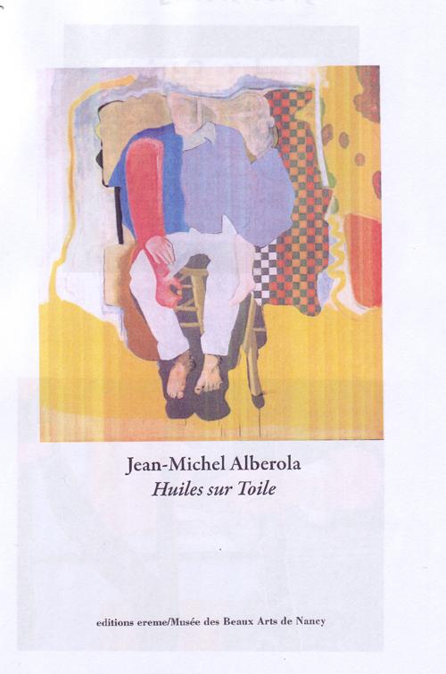 Jean-Michel Alberola, huiles sur toile