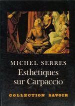 Vente Livre Numérique : Esthétiques sur Carpaccio  - Michel Serres