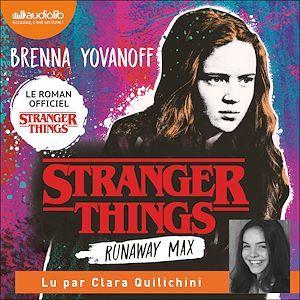 Stranger Things - Runaway Max
