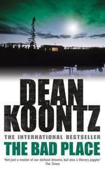 Vente Livre Numérique : The Bad Place  - Dean Koontz