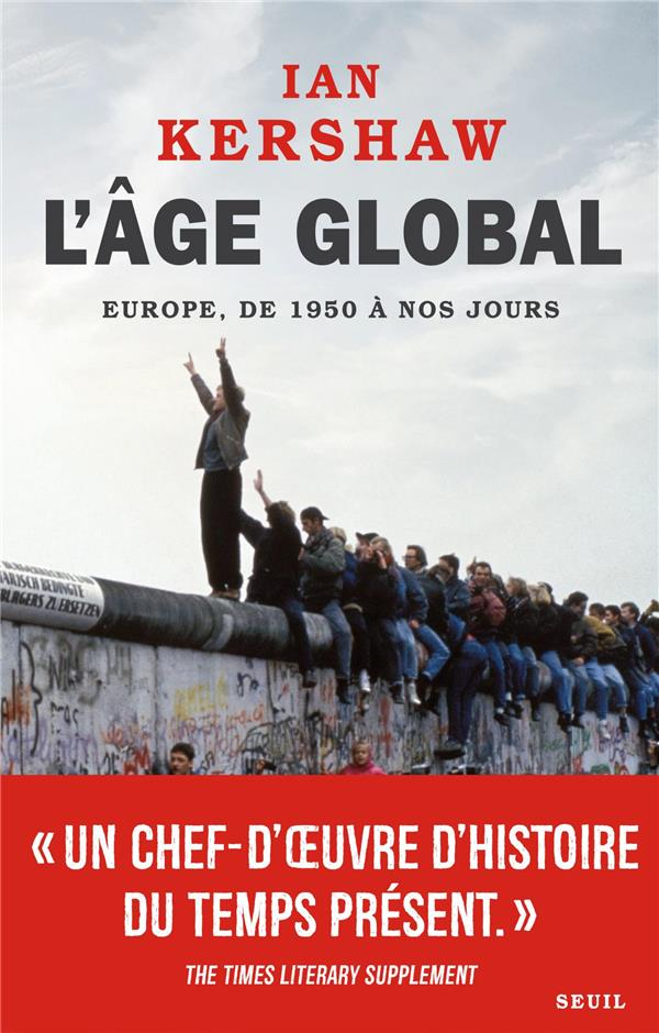 L'âge global ; Europe, de 1950 à nos jours