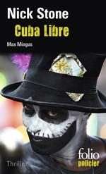 Vente EBooks : La trilogie Max Mingus (Tome 3) - Cuba Libre  - Nick Stone