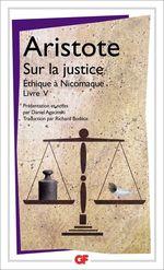 Sur la justice - Ethique à Nicomaque Livre V  - ARISTOTE