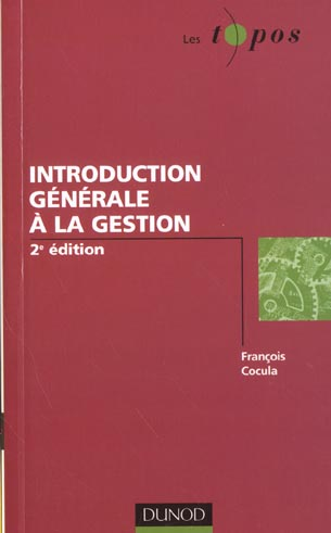 Introduction generale a la gestion ; 2e edition