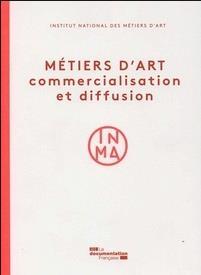 Métiers d'art : commercialisation et diffusion