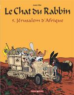 Couverture de Le Chat Du Rabbin - T05 - Le Chat Du Rabbin  - Jerusalem D'Afrique