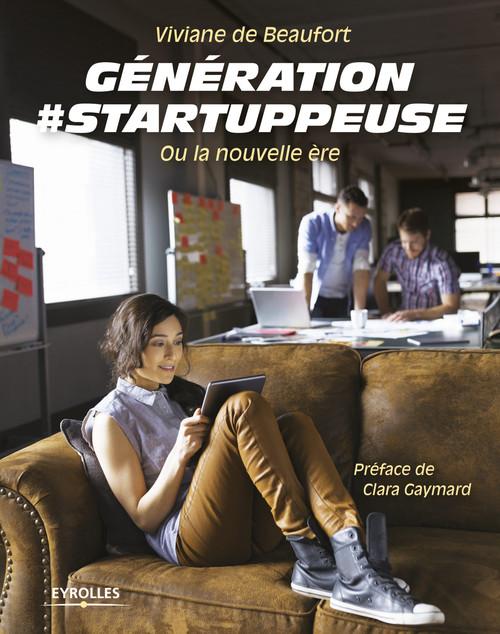 Génération #startuppeuse ; ou la nouvelle ère