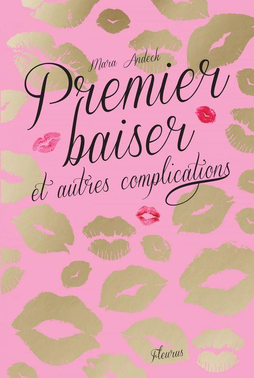 Premier baiser et autres complications t.1