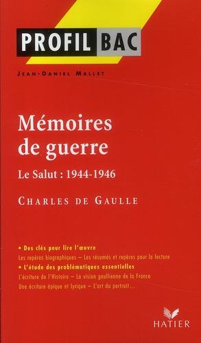 Mémoires de guerre ; le salut : 1944-1946 de Charles de Gaulle