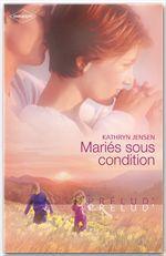 Mariés sous condition