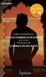 Vente Livre Numérique : Sous le charme d'un cheikh - Le prince de ses nuits  - Miranda Lee - Judith McWilliams