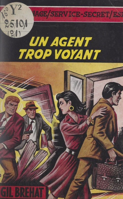 Un agent trop voyant
