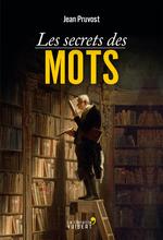 Vente Livre Numérique : Les Secrets des mots  - Jean Pruvost