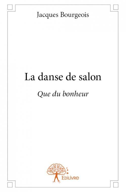La danse de salon ; que du bonheur