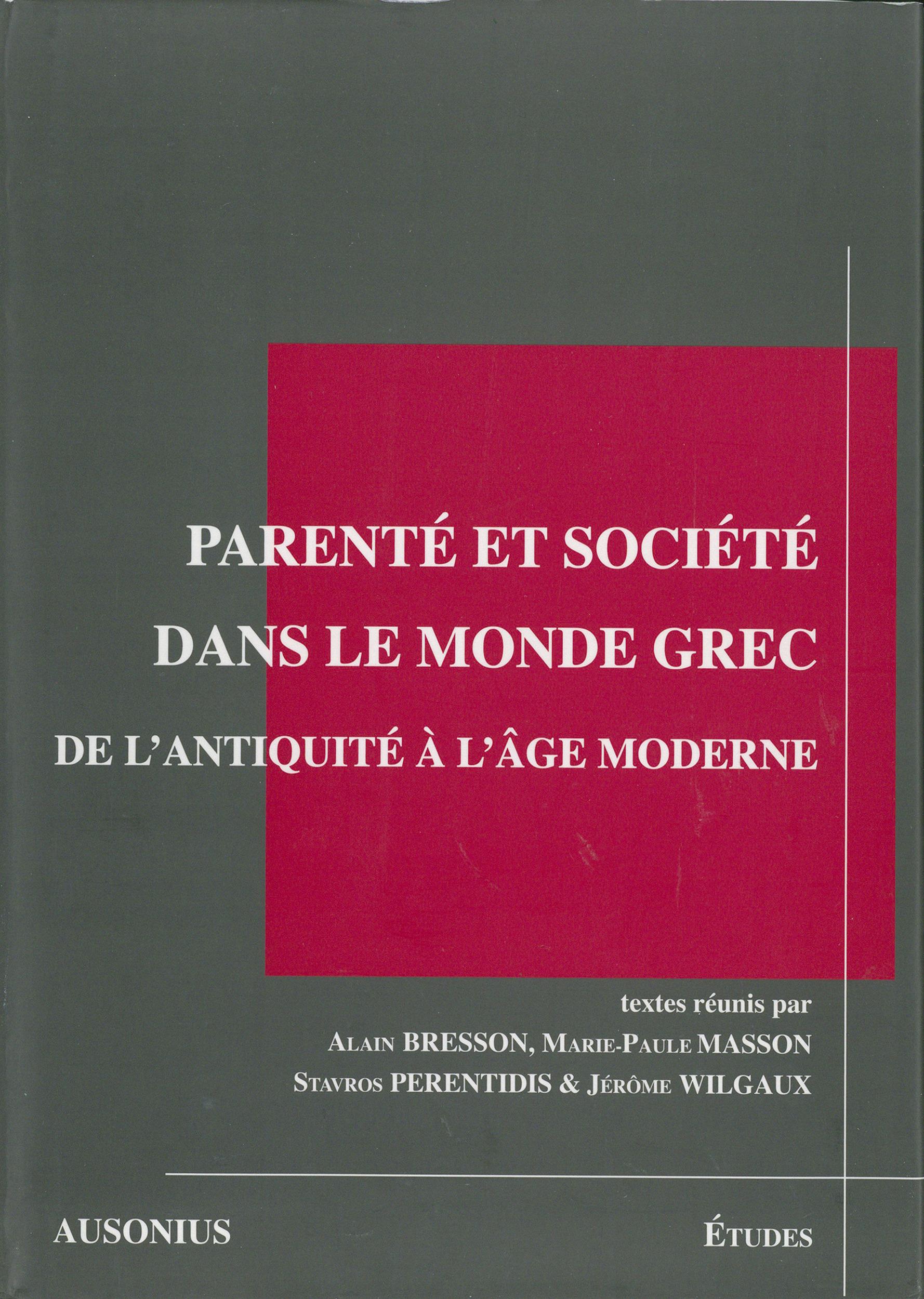 Parente et societe dans le monde grec de l antiquite a l age moderne