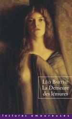 La Demeure des lémures  - Leo Barthe