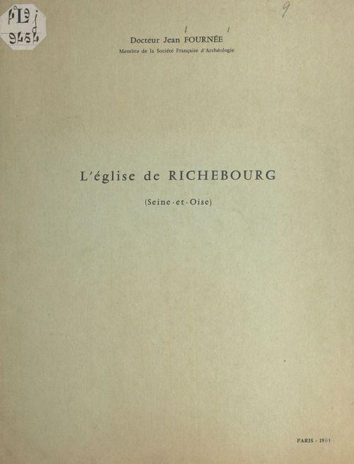 L'église de Richebourg  - Jean Fournee
