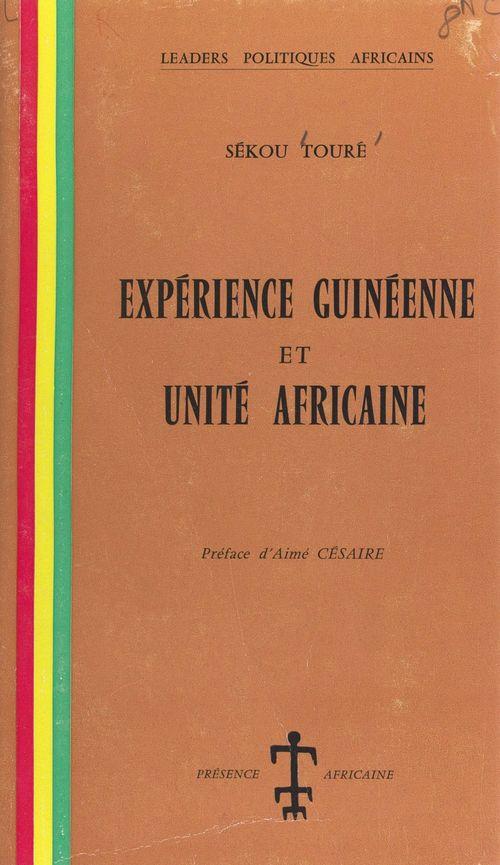 Expérience guinéenne et unité africaine