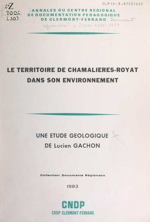 Le territoire de Chamalières-Royat dans son environnement