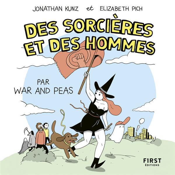 Des sorcières et des hommes, par war and peas