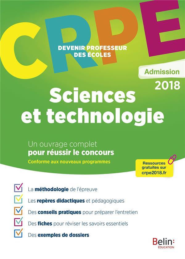CRPE ; devenir professeur des écoles ; sciences et technologie (édition 2018)