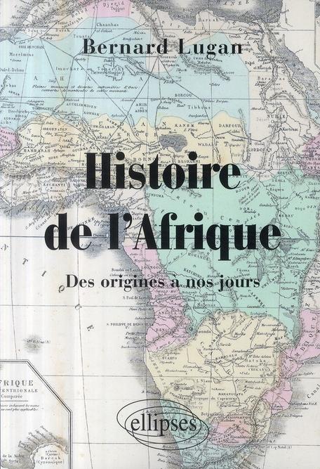 Histoire De L'Afrique Des Origines A Nos Jours