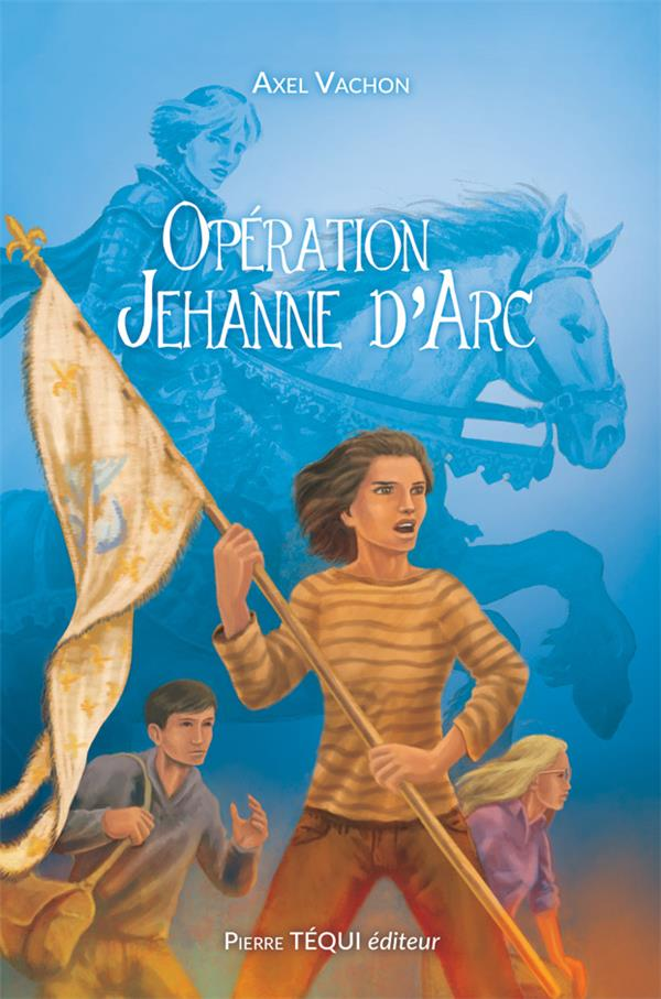 OPERATION JEHANNE D'ARC