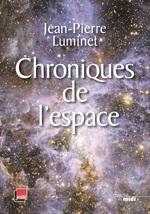 Vente EBooks : Chroniques de l'espace  - Jean-Pierre Luminet