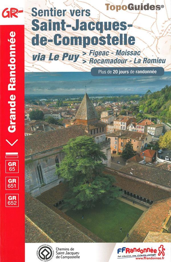Sentiers vers Saint-Jacques-de-Compostelle vie Le Puy ; Figeac - Moissac, Rocamadour - La Romieu
