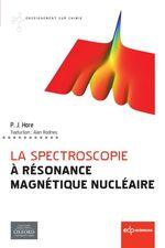 Vente Livre Numérique : La spectroscopie à Résonance Magnétique Nucléaire  - Peter Hore